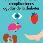 Guía práctica de las complicaciones agudas de la diabetes