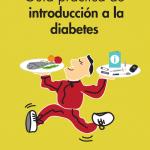 Guía práctica de al introducción a la diabetes