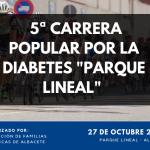 5ª edicion de la carrera popular por la diabetes parque lineal