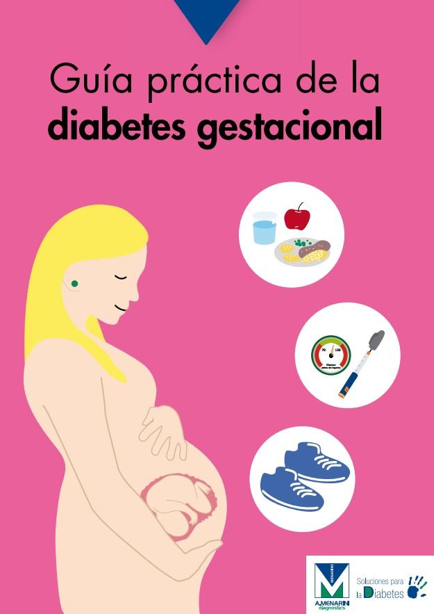 diabetes mellitus en el embarazo buenas pautas