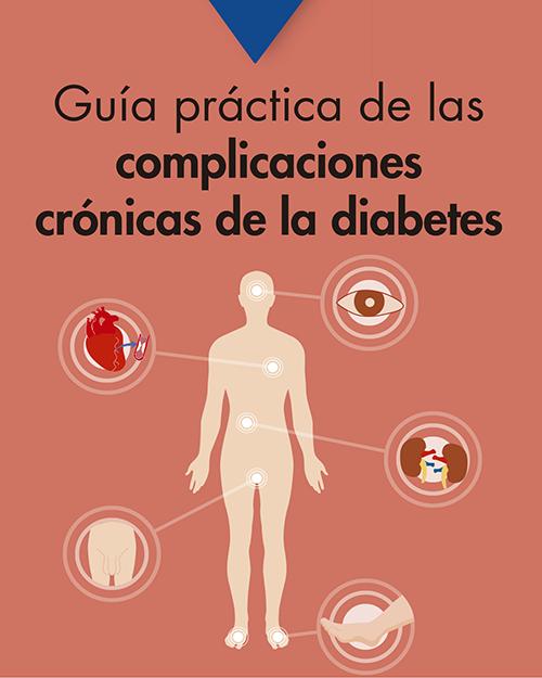 Guía práctica de las complicaciones crónicas