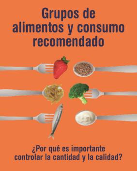 Grupos de alimentos y consumo recomendado